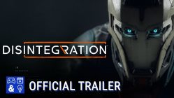 Disintegration New trailer