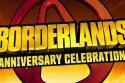 Borderlands Anniversary